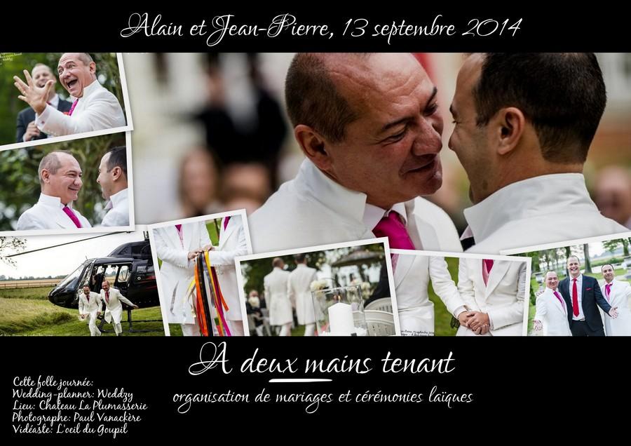 Notre cérémonie laïque {Alain et Jean-Pierre, 13 septembre 2014}