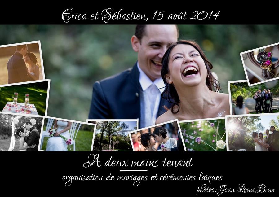 Notre mariage (par Erica et Sébastien – 15 août 2014)