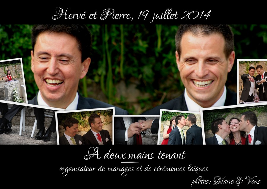 Notre cérémonie laïque (par Hervé et Pierre, 19 juillet 2014)