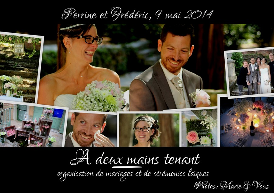 Notre mariage (par Perrine et Frédéric, 9 mai 2014)