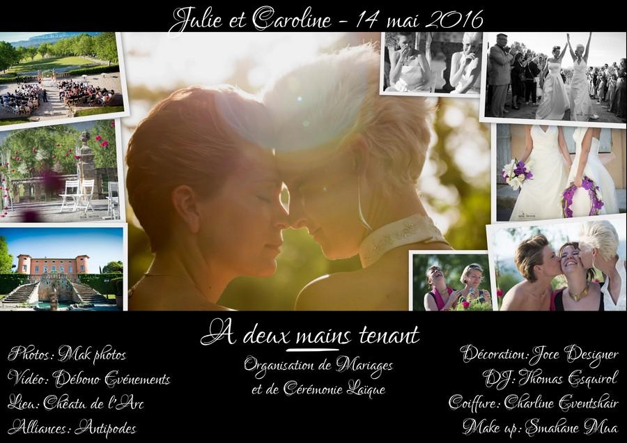 Mariage Julie et Caroline - 14 mai 2016
