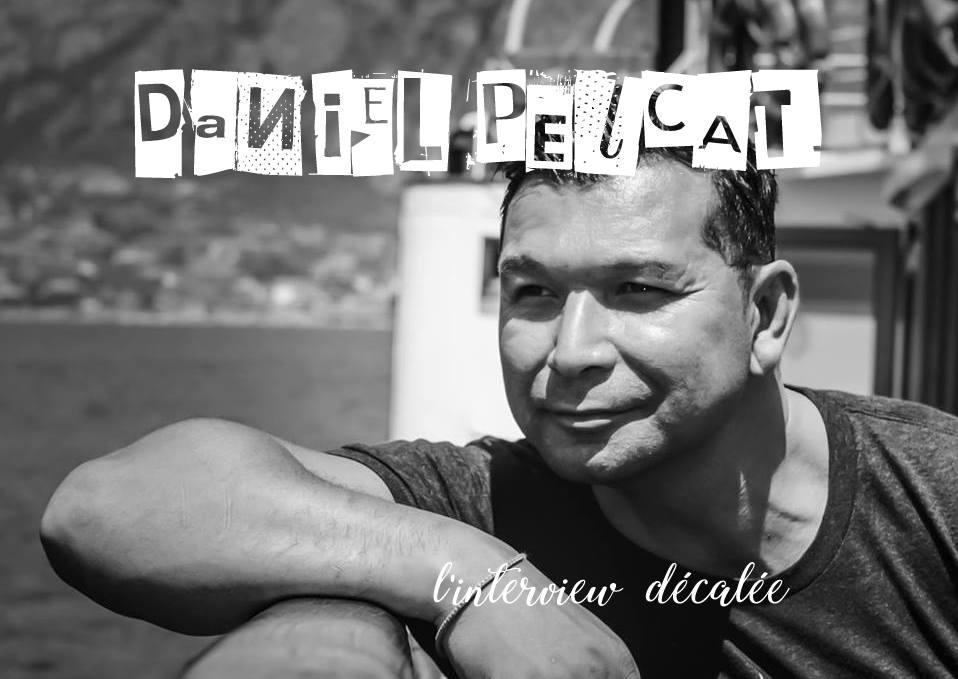 l'interview décalée avec… Daniel Pelcat {Photographe}