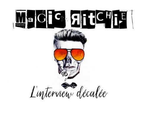 l'interview décalée avec… Magic Ritchie {Illusionniste/Dj}